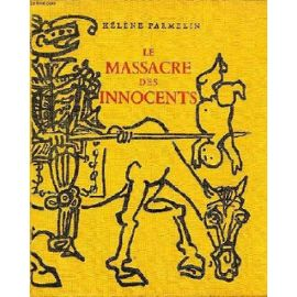 le-massacre-des-innocents-l-art-et-la-guerre-de-helene-parmelin-902979930_ML
