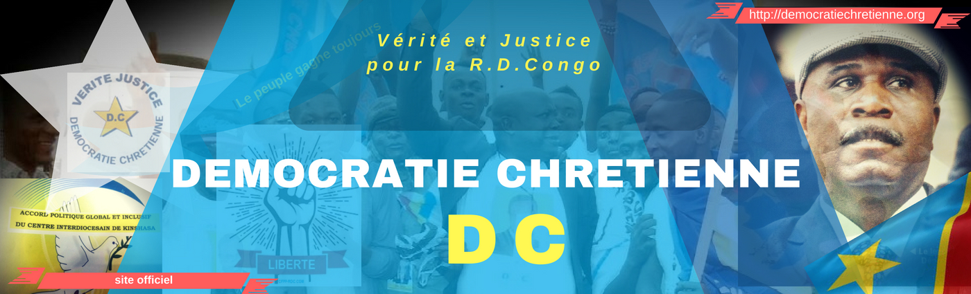 DEMOCRATIE CHRETIENNE, D.C.===>Vérité et Justice pour le Congo