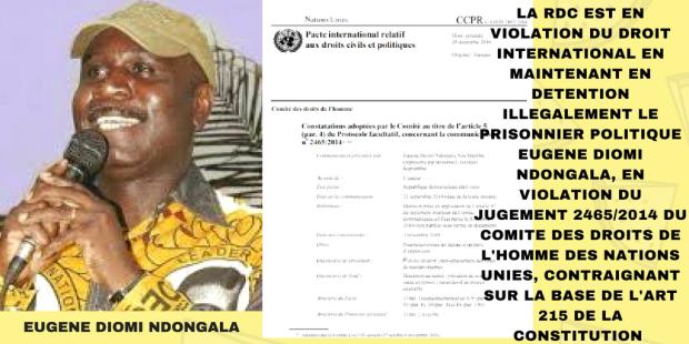 EUGENE DIOMI NDONGALA VS REPUBLIQUE DEMOCRATIQUE DU CONGO: LA RDC CONDAMNEE PAR L'ONU- TOUS LES DOCUMENTS OFFICIELS DE LA PROCEDURE JURIDICTIONNELLE AYANT ABOUTI AU BLANCHIMENT DE DIOMI ET LA CONDAMNATION DE LA RDC A L ONU La-rdc-est-en-violation-du-droit-international-en-maintenant-en-detention-illegalement-le-prisonnier-politique-eugene-diomi-ndongala-en-violation-du-jugement-24652f2014-du-comite-des-d